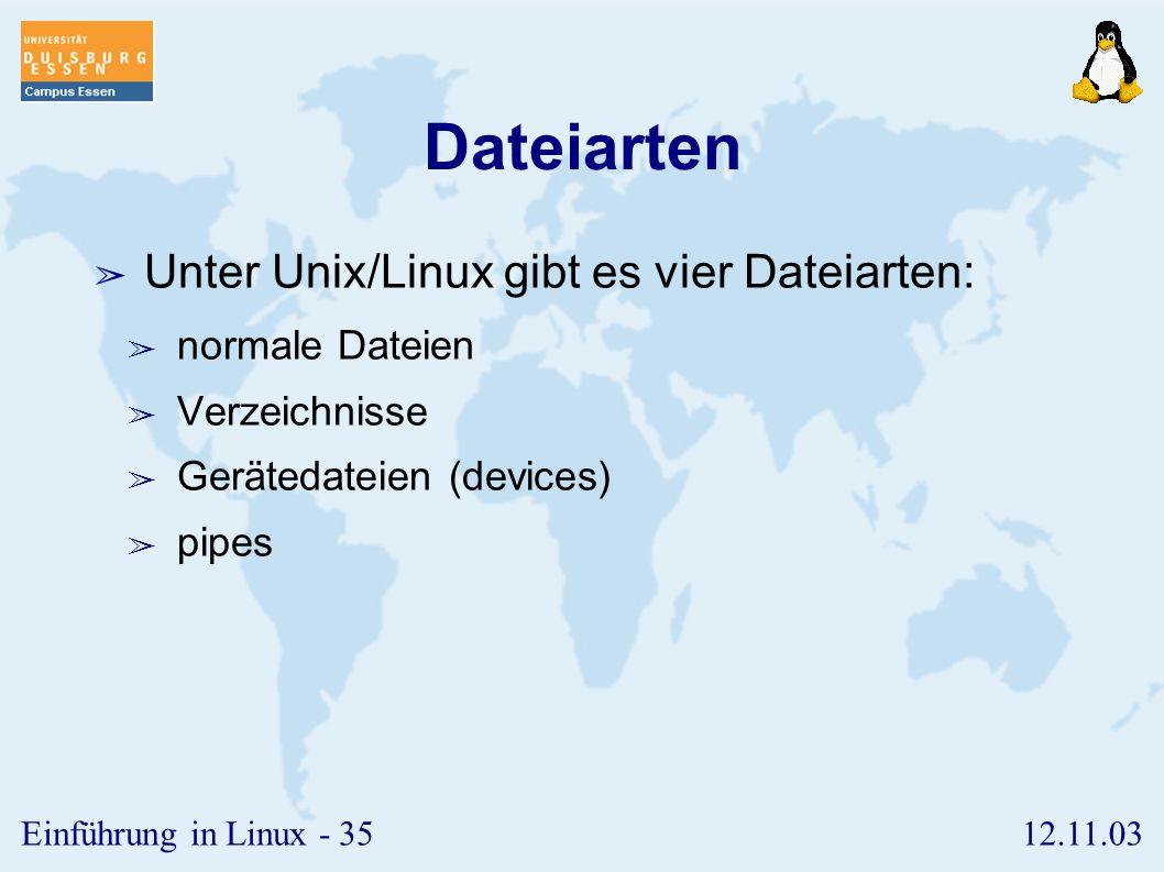 Dateiarten Unter Unix/Linux gibt es vier Dateiarten: normale Dateien