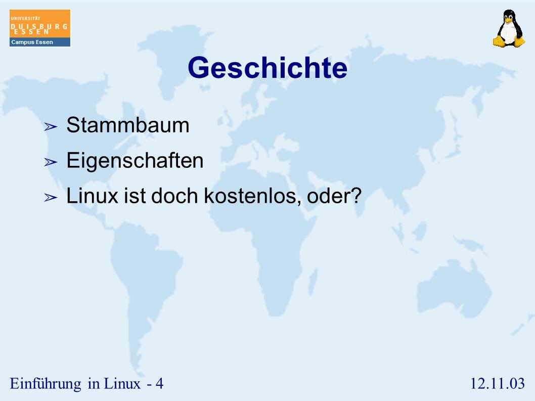 Geschichte Stammbaum Eigenschaften Linux ist doch kostenlos, oder