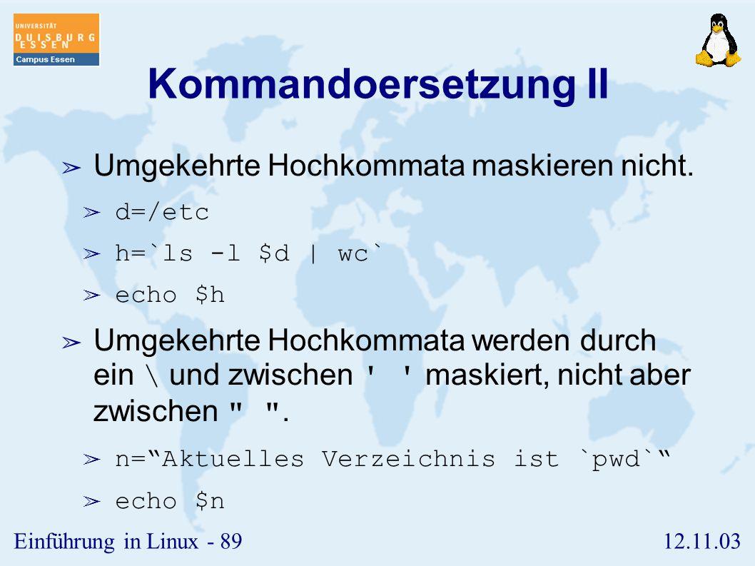 Kommandoersetzung II Umgekehrte Hochkommata maskieren nicht.