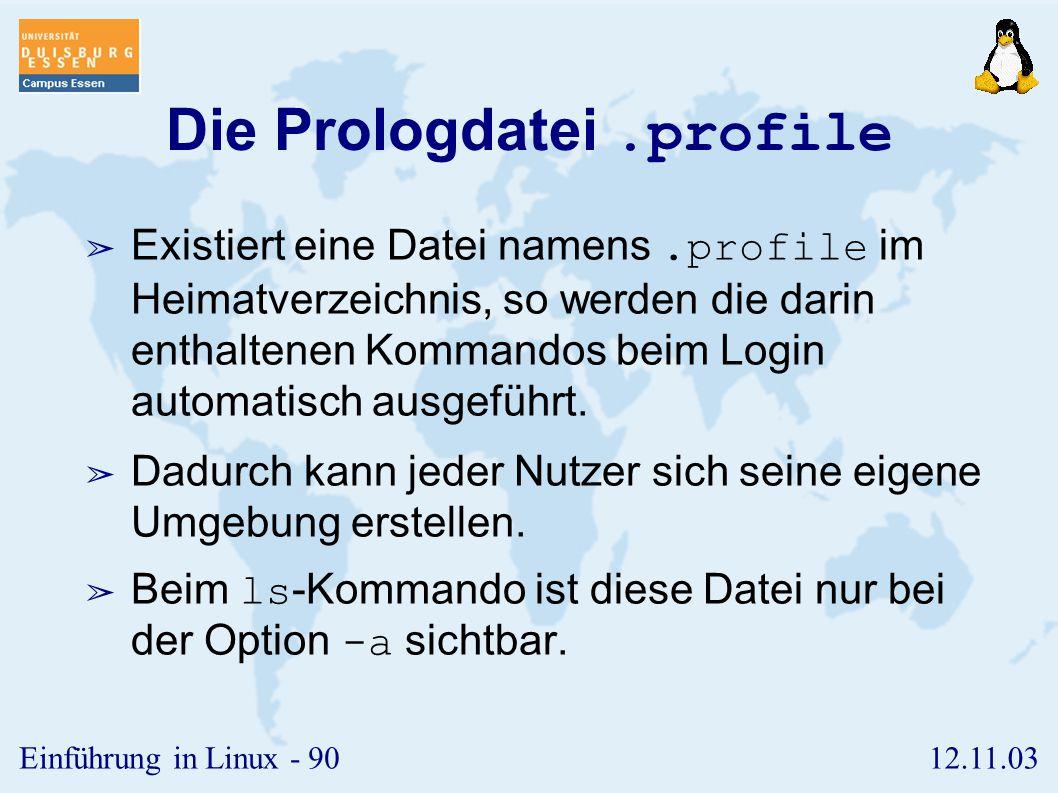 Die Prologdatei .profile