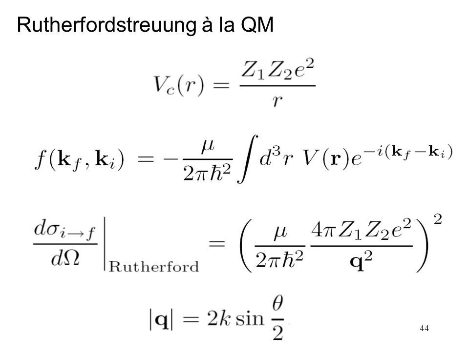 Rutherfordstreuung à la QM