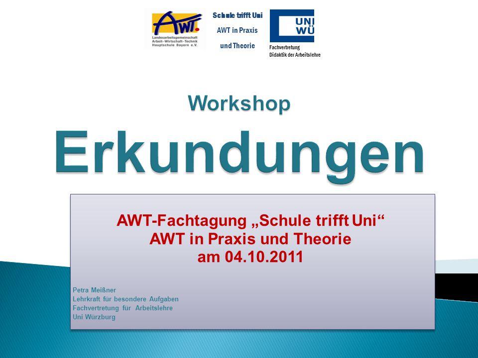 """AWT-Fachtagung """"Schule trifft Uni AWT in Praxis und Theorie"""