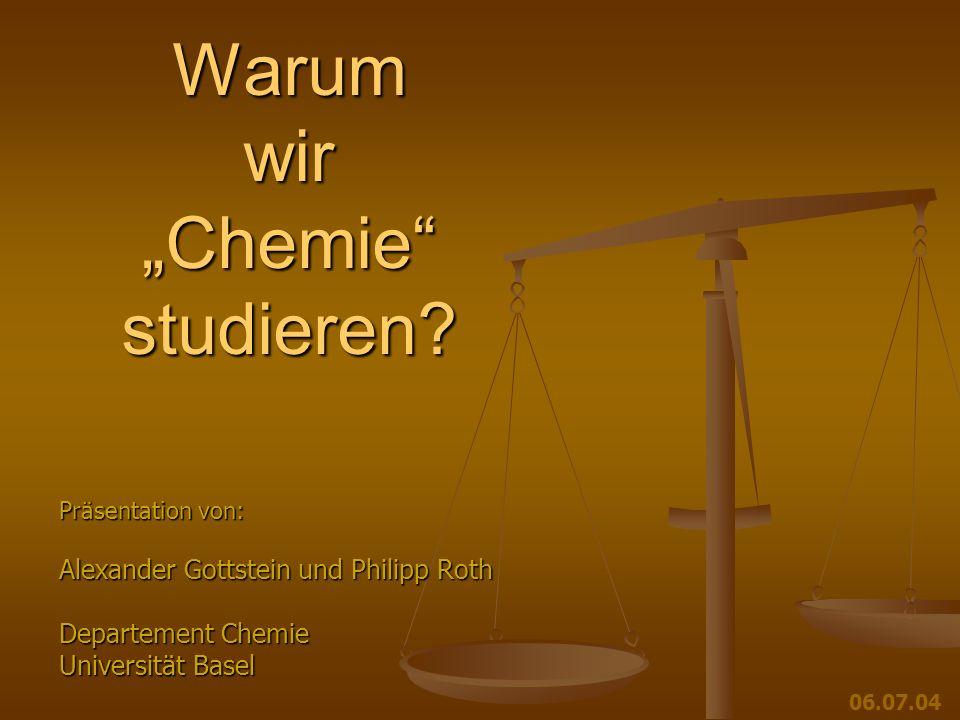 """Warum wir """"Chemie studieren"""