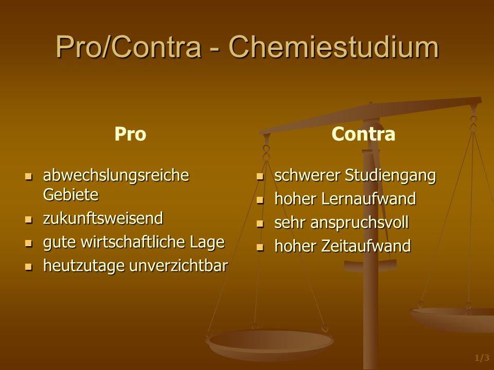 Pro/Contra - Chemiestudium