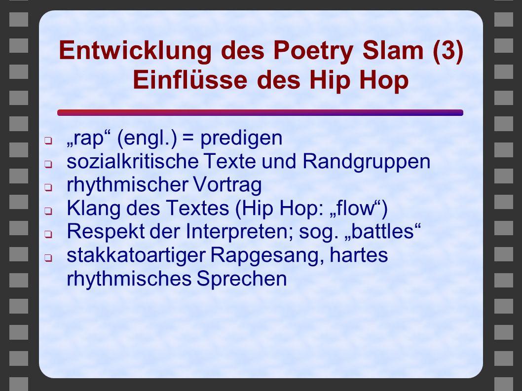 Entwicklung des Poetry Slam (3) Einflüsse des Hip Hop