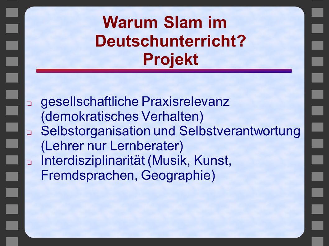 Warum Slam im Deutschunterricht Projekt