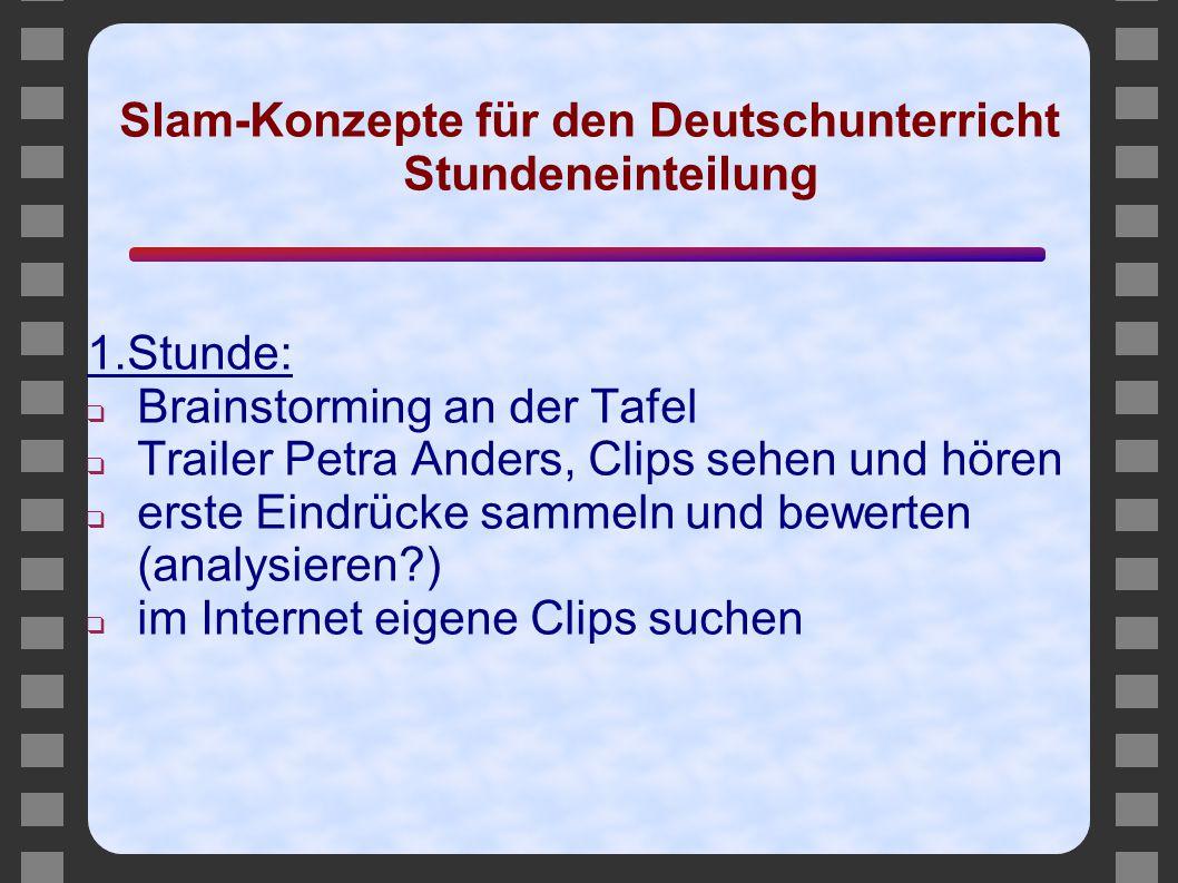 Slam-Konzepte für den Deutschunterricht Stundeneinteilung