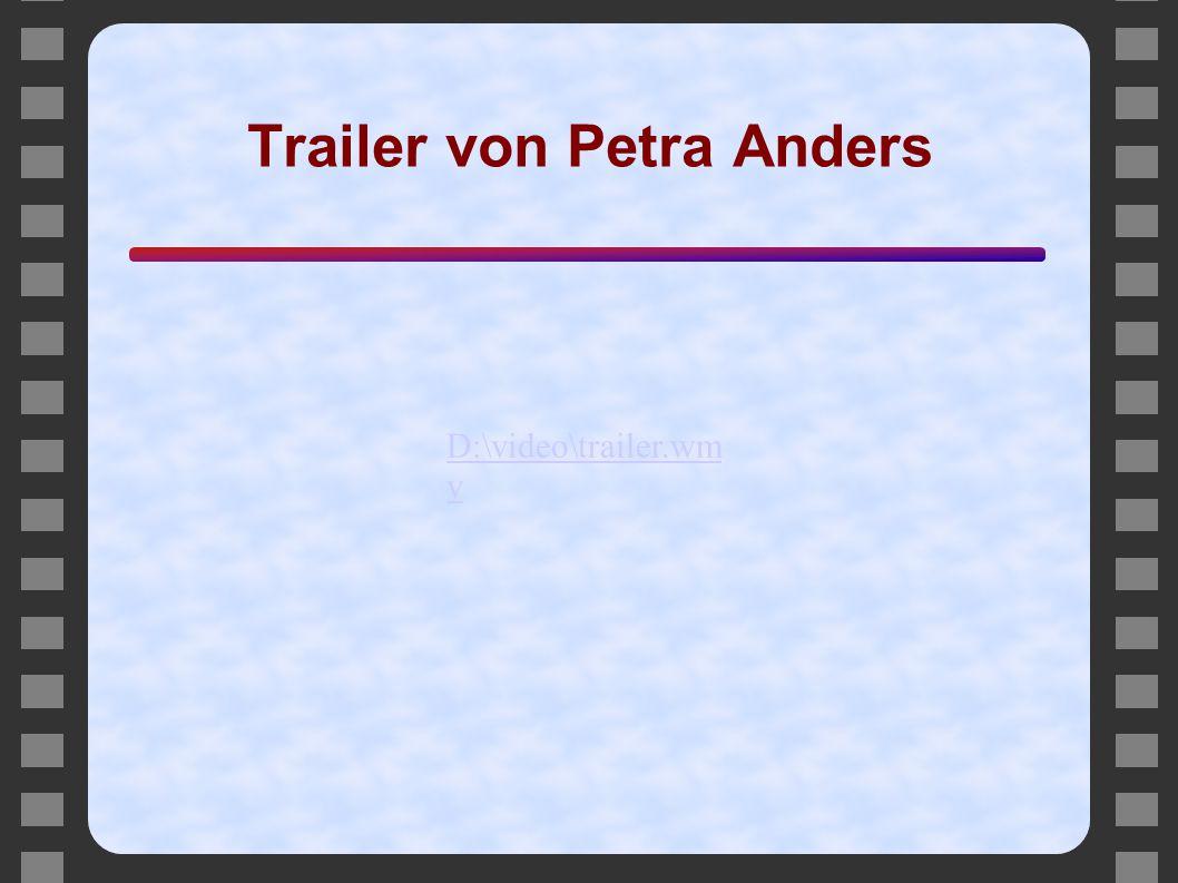Trailer von Petra Anders