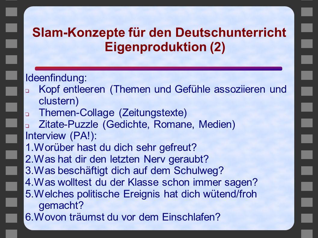 Slam-Konzepte für den Deutschunterricht Eigenproduktion (2)