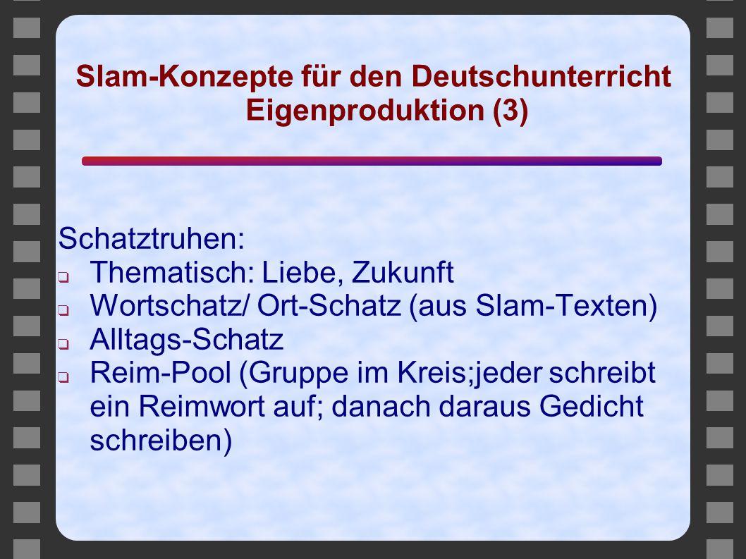 Slam-Konzepte für den Deutschunterricht Eigenproduktion (3)