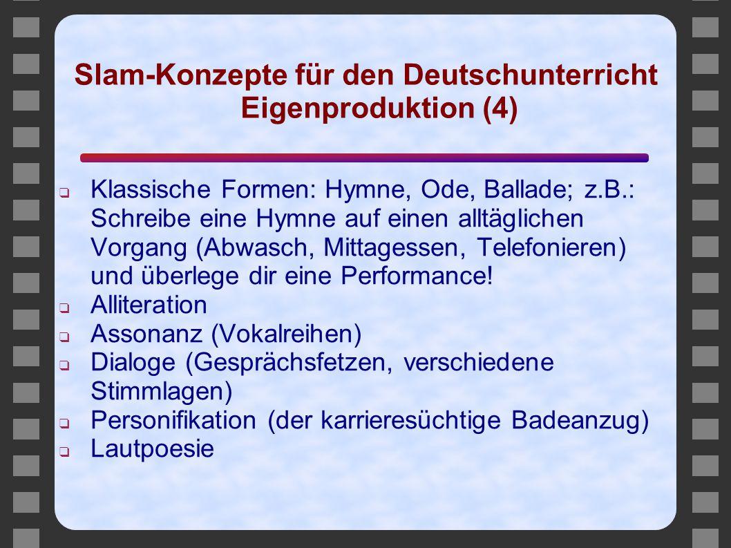 Slam-Konzepte für den Deutschunterricht Eigenproduktion (4)