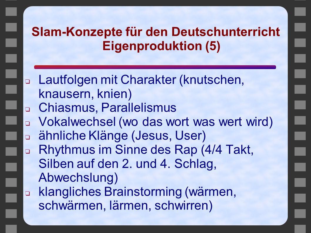Slam-Konzepte für den Deutschunterricht Eigenproduktion (5)