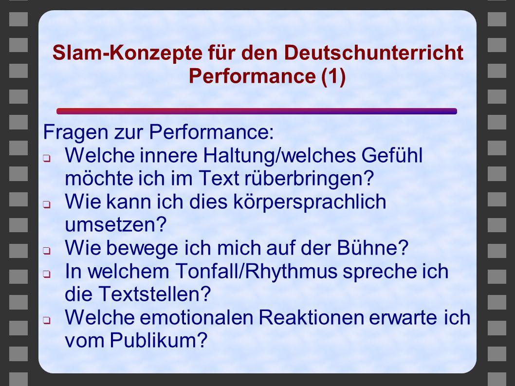 Slam-Konzepte für den Deutschunterricht Performance (1)