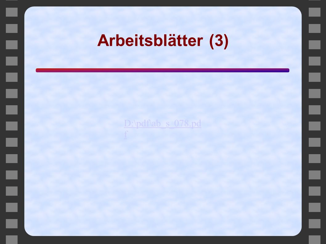 Arbeitsblätter (3) D:\pdf\ab_s_078.pdf