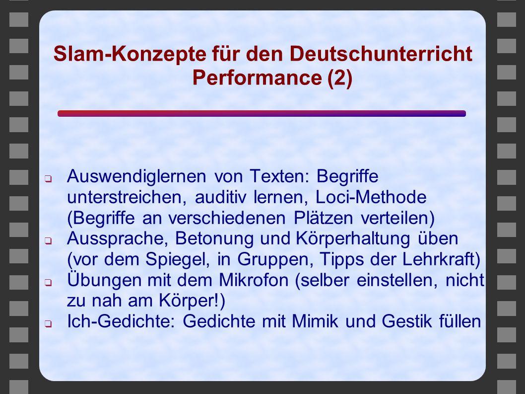 Slam-Konzepte für den Deutschunterricht Performance (2)