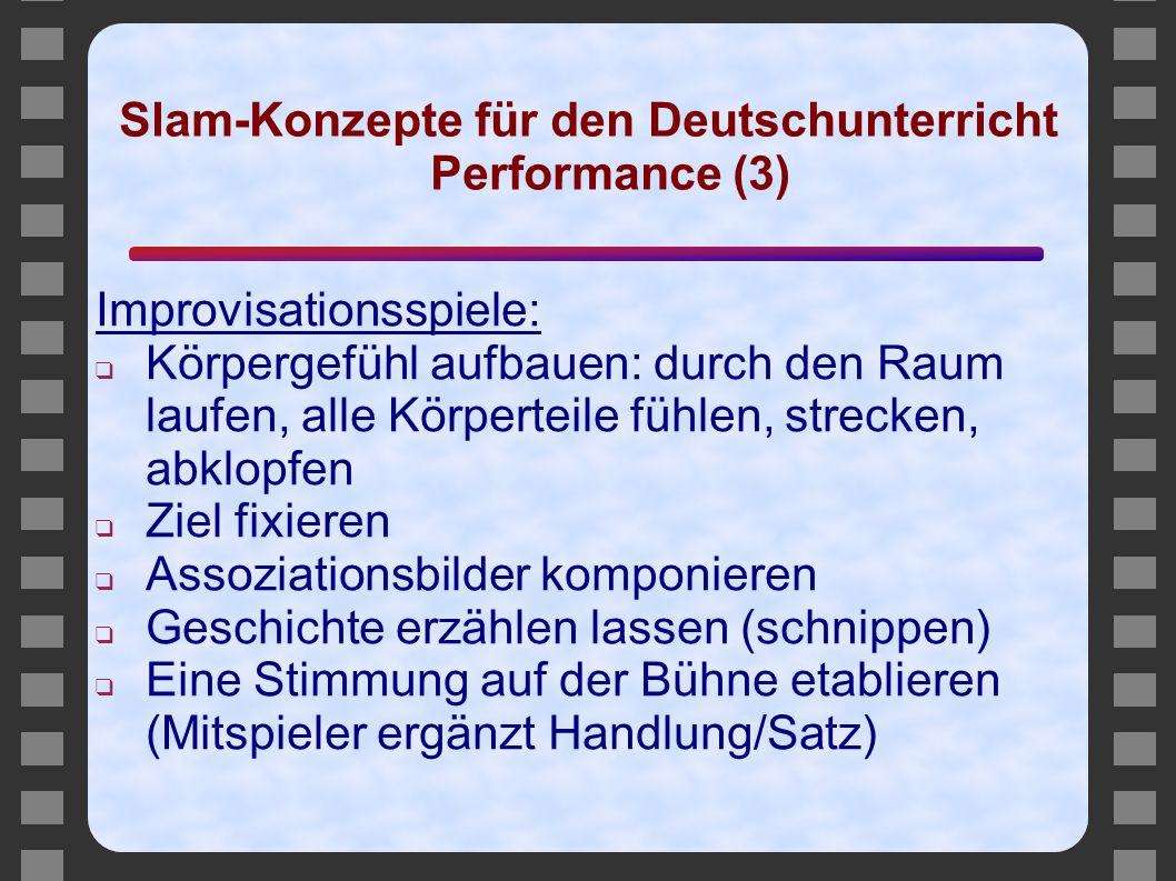 Slam-Konzepte für den Deutschunterricht Performance (3)