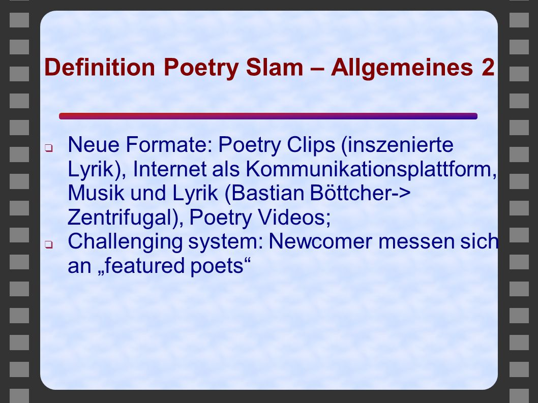 Definition Poetry Slam – Allgemeines 2