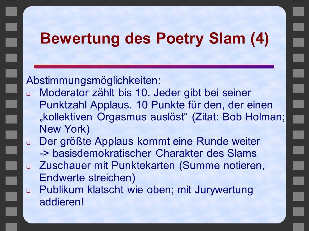 Bewertung des Poetry Slam (4)