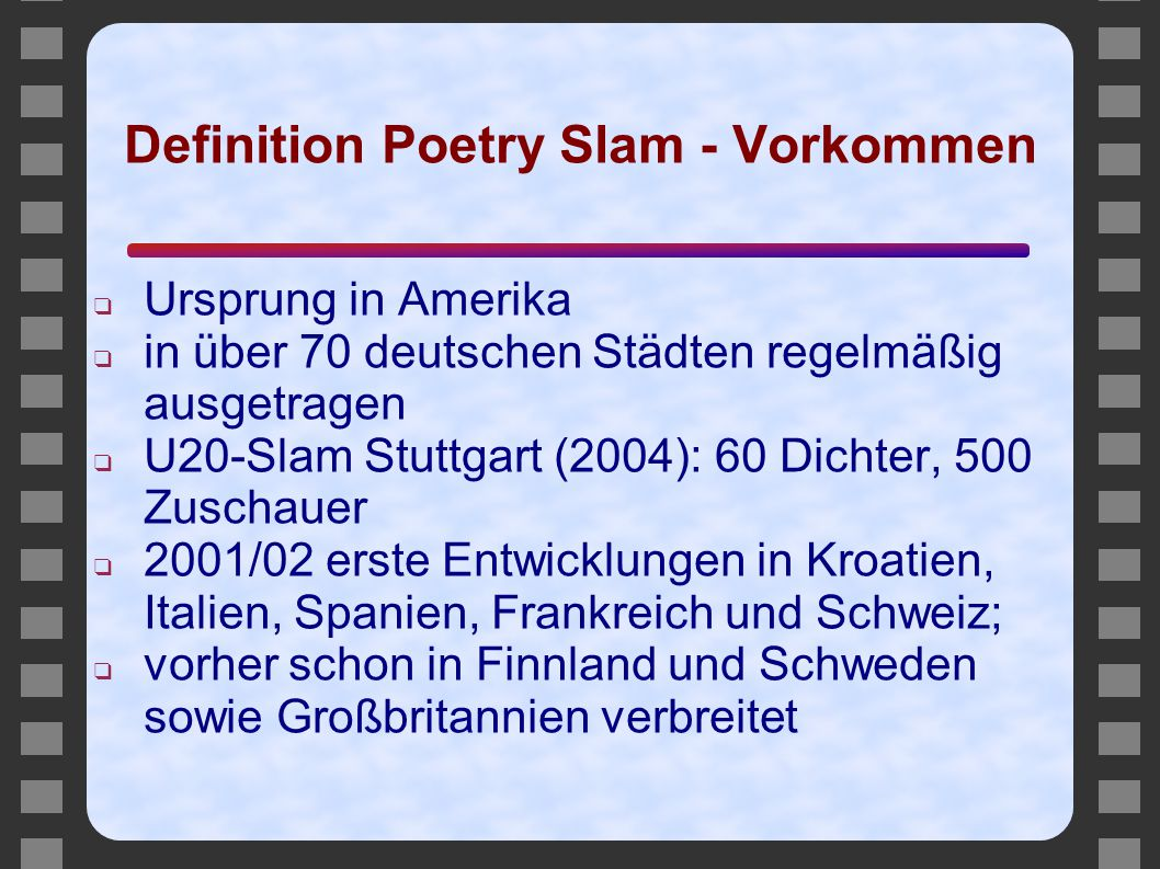 Definition Poetry Slam - Vorkommen