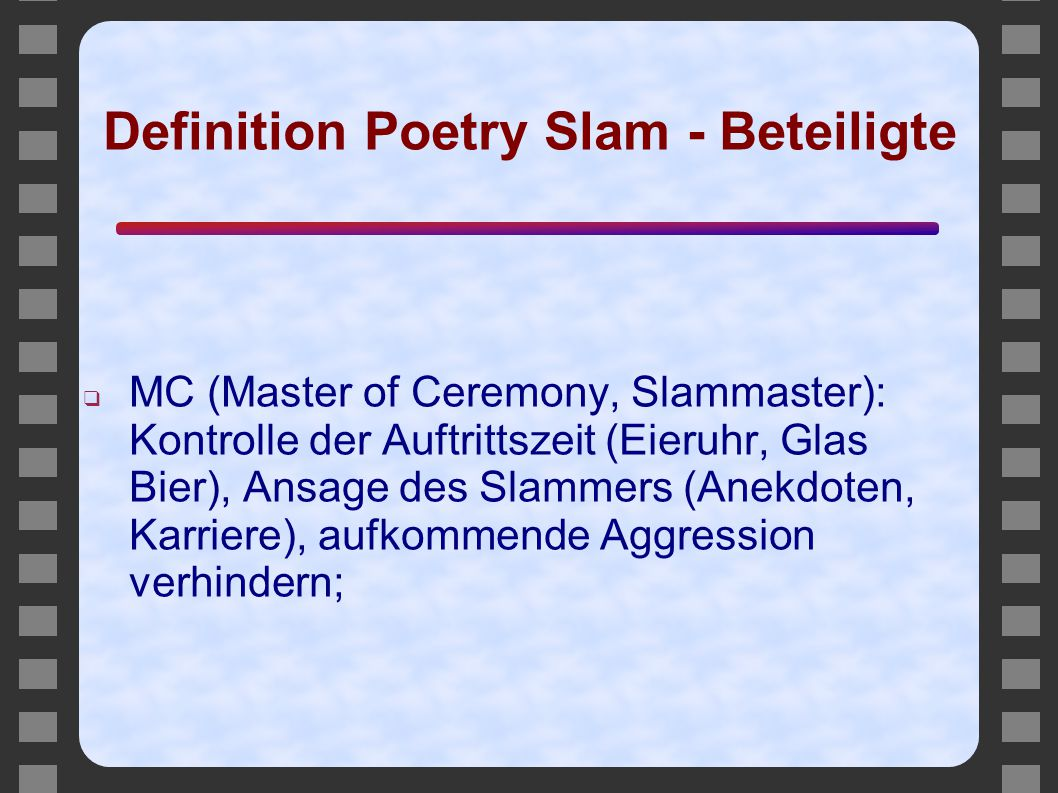 Definition Poetry Slam - Beteiligte