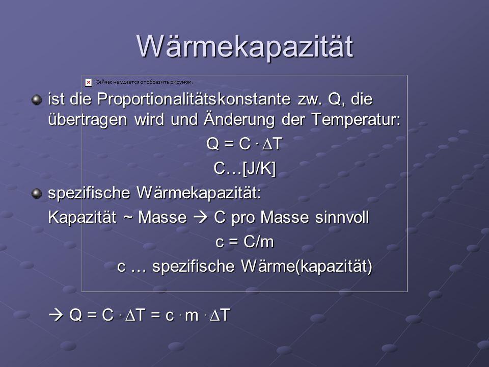 c … spezifische Wärme(kapazität)