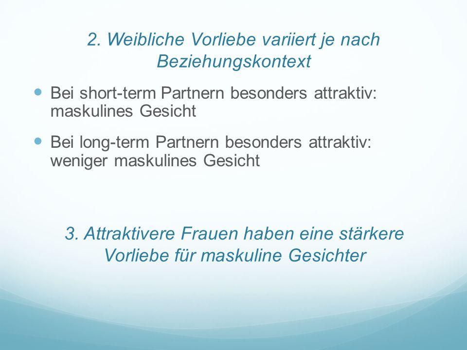 2. Weibliche Vorliebe variiert je nach Beziehungskontext