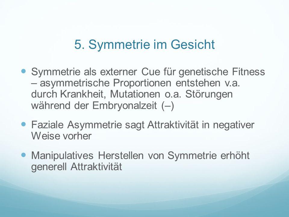 5. Symmetrie im Gesicht