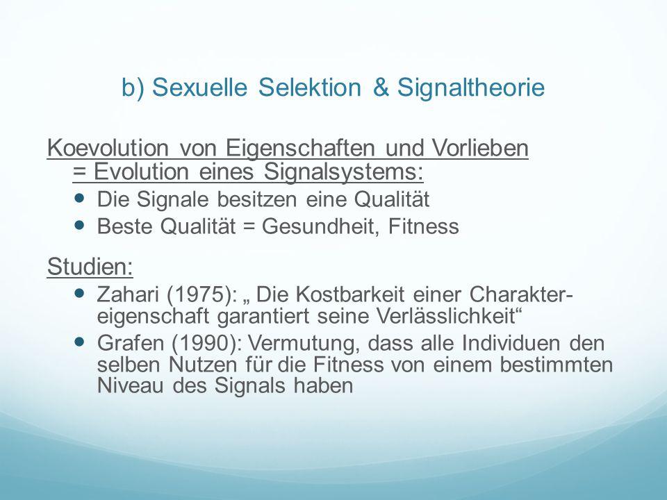 b) Sexuelle Selektion & Signaltheorie