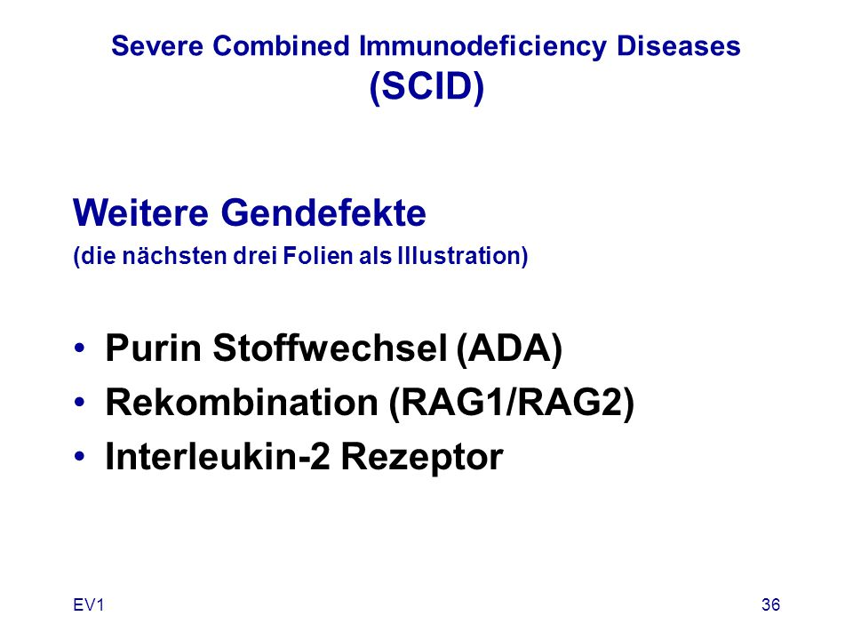 Severe Combined Immunodeficiency Diseases (SCID)