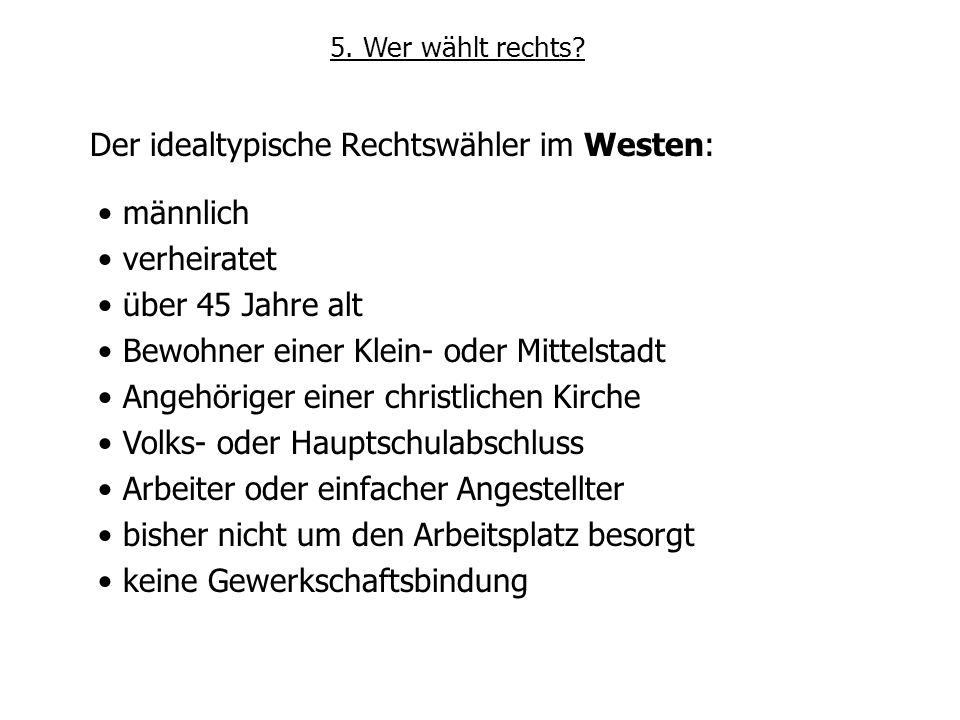 Der idealtypische Rechtswähler im Westen: