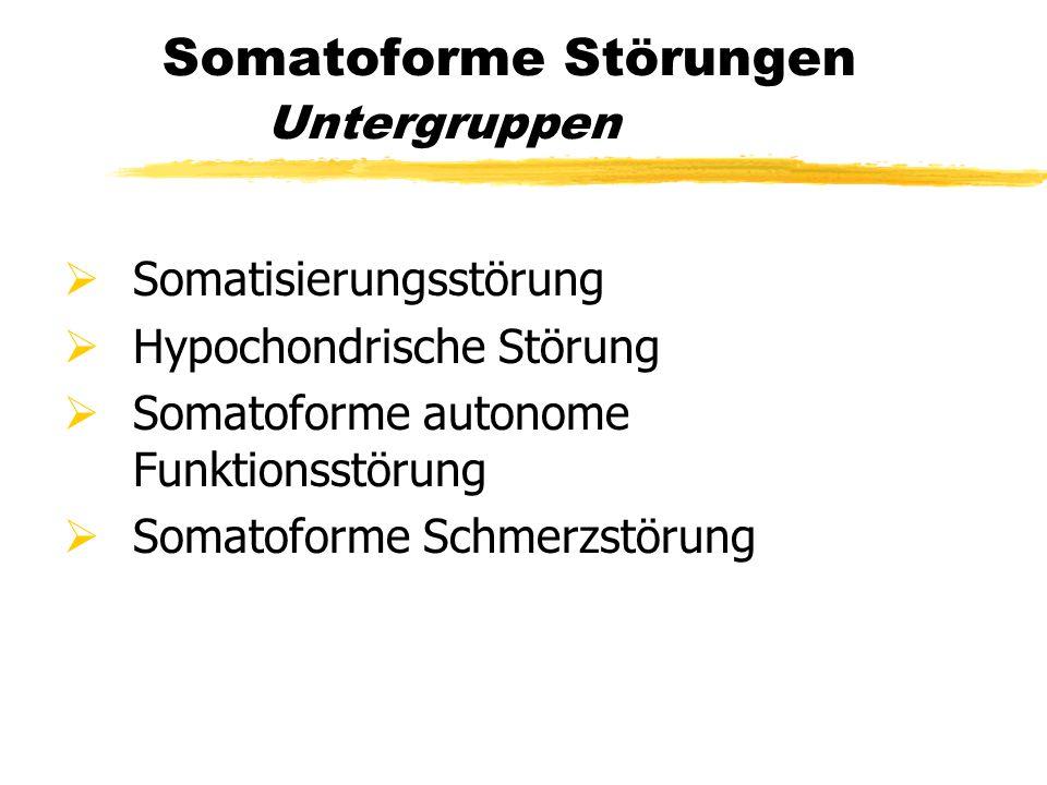 Somatoforme Störungen Untergruppen