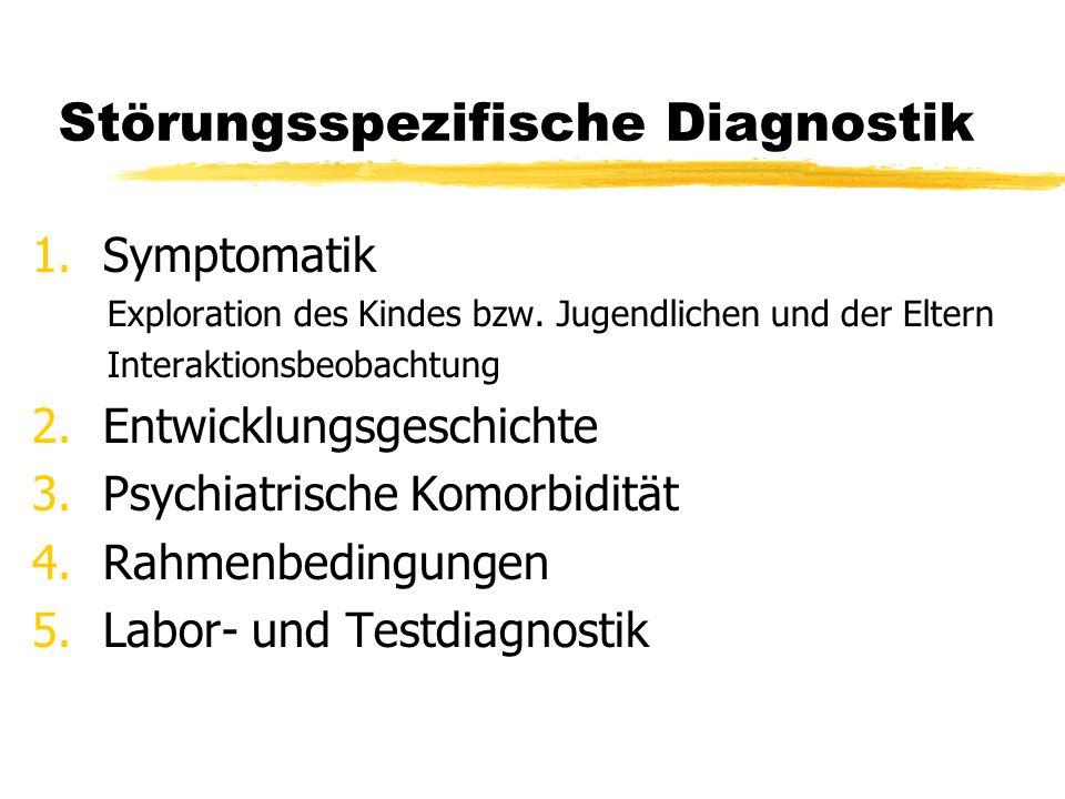 Störungsspezifische Diagnostik