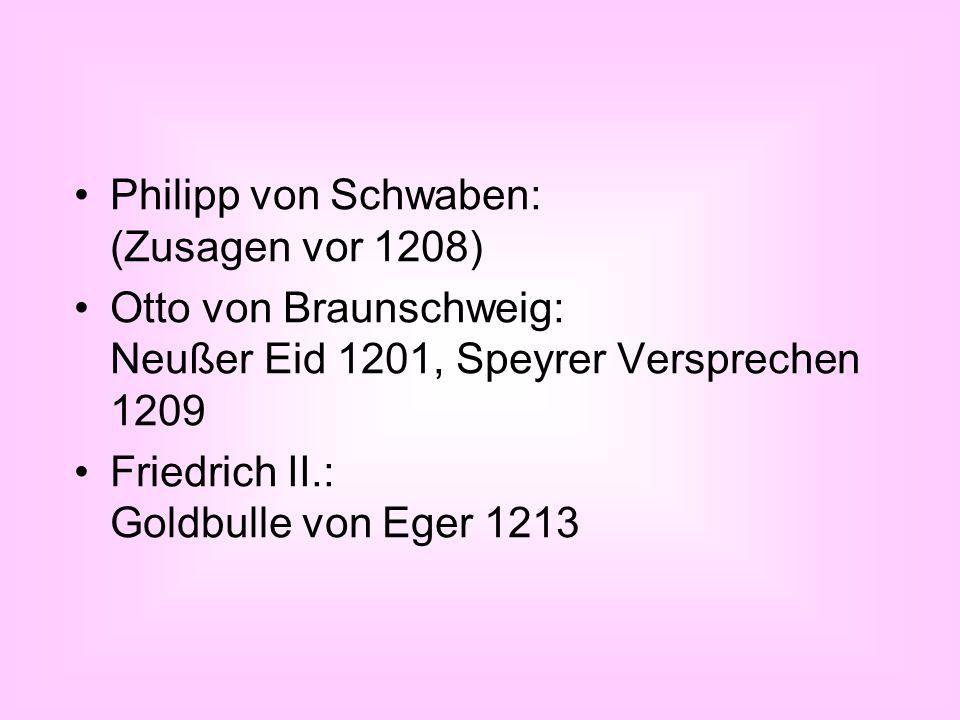 Philipp von Schwaben: (Zusagen vor 1208)