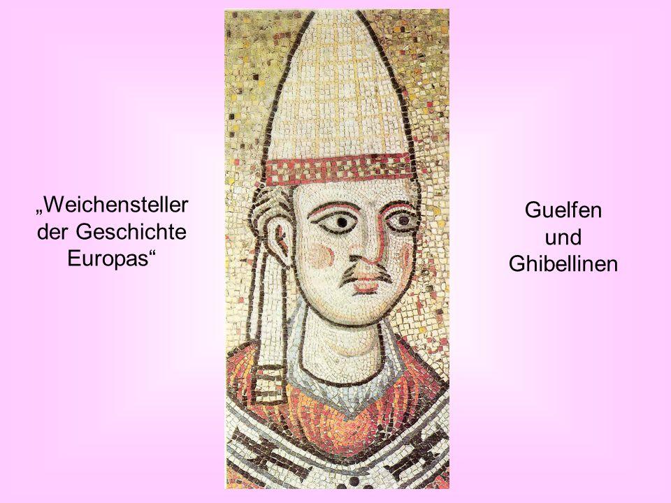 der Geschichte Europas Guelfen und Ghibellinen