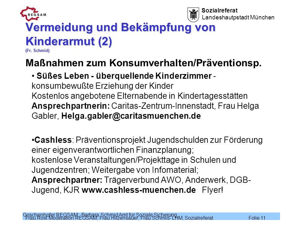 Vermeidung und Bekämpfung von Kinderarmut (2) (Fr. Schmid)