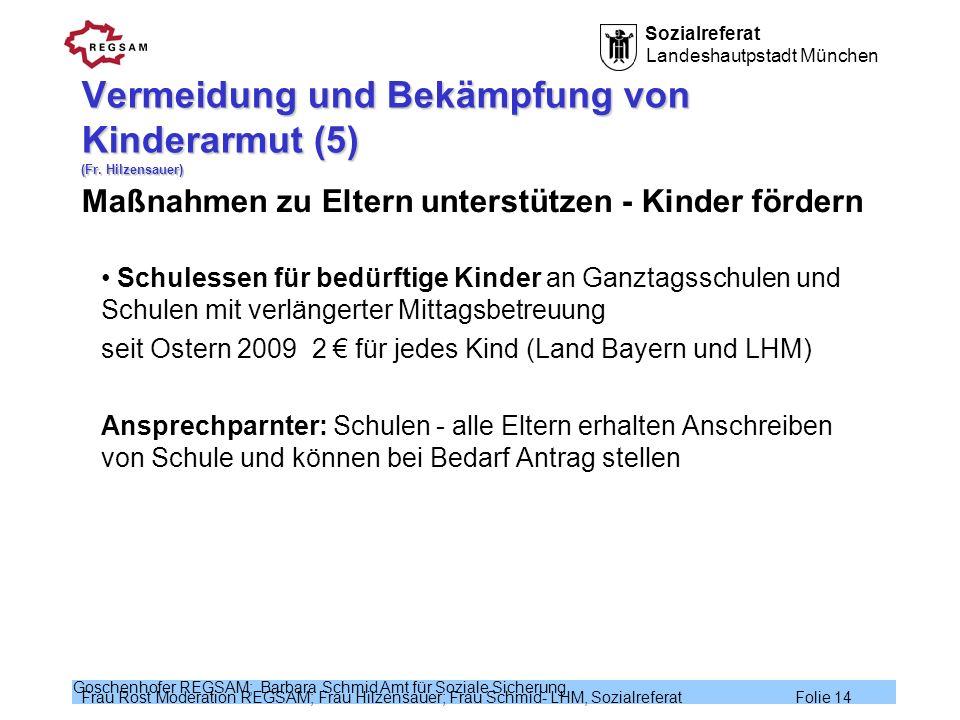 Vermeidung und Bekämpfung von Kinderarmut (5) (Fr. Hilzensauer)