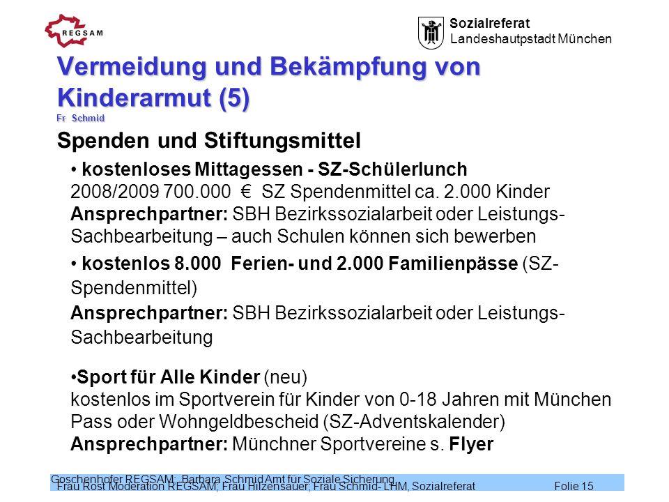 Vermeidung und Bekämpfung von Kinderarmut (5) Fr Schmid