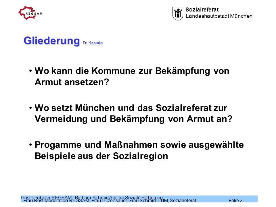 Gliederung Fr. Schmid Wo kann die Kommune zur Bekämpfung von Armut ansetzen