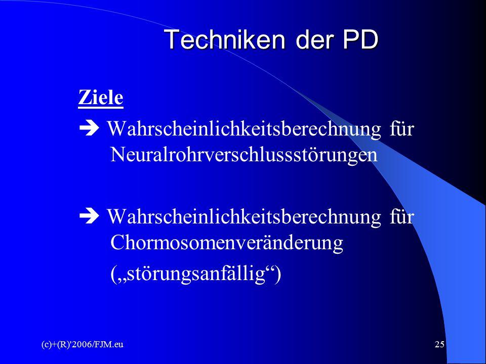 Techniken der PD Ziele.  Wahrscheinlichkeitsberechnung für Neuralrohrverschlussstörungen.