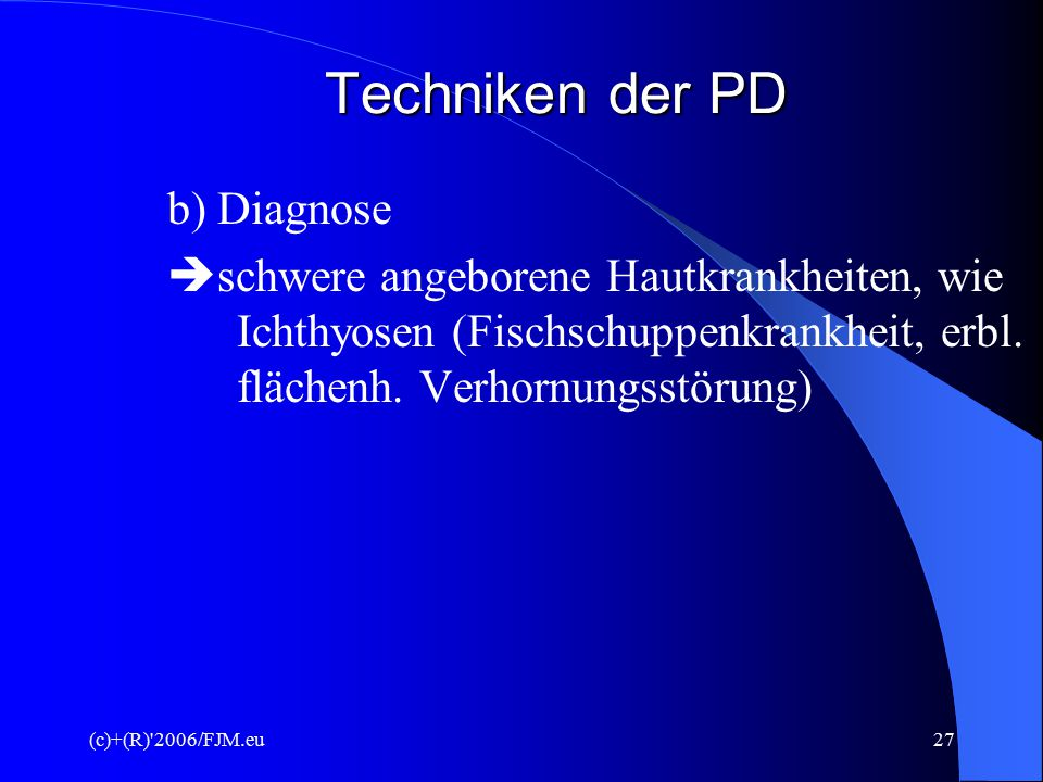 Techniken der PD b) Diagnose