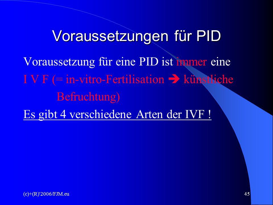 Voraussetzungen für PID