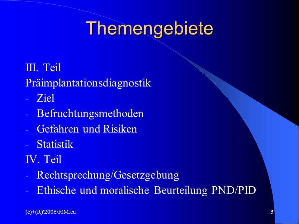 Themengebiete III. Teil Präimplantationsdiagnostik Ziel
