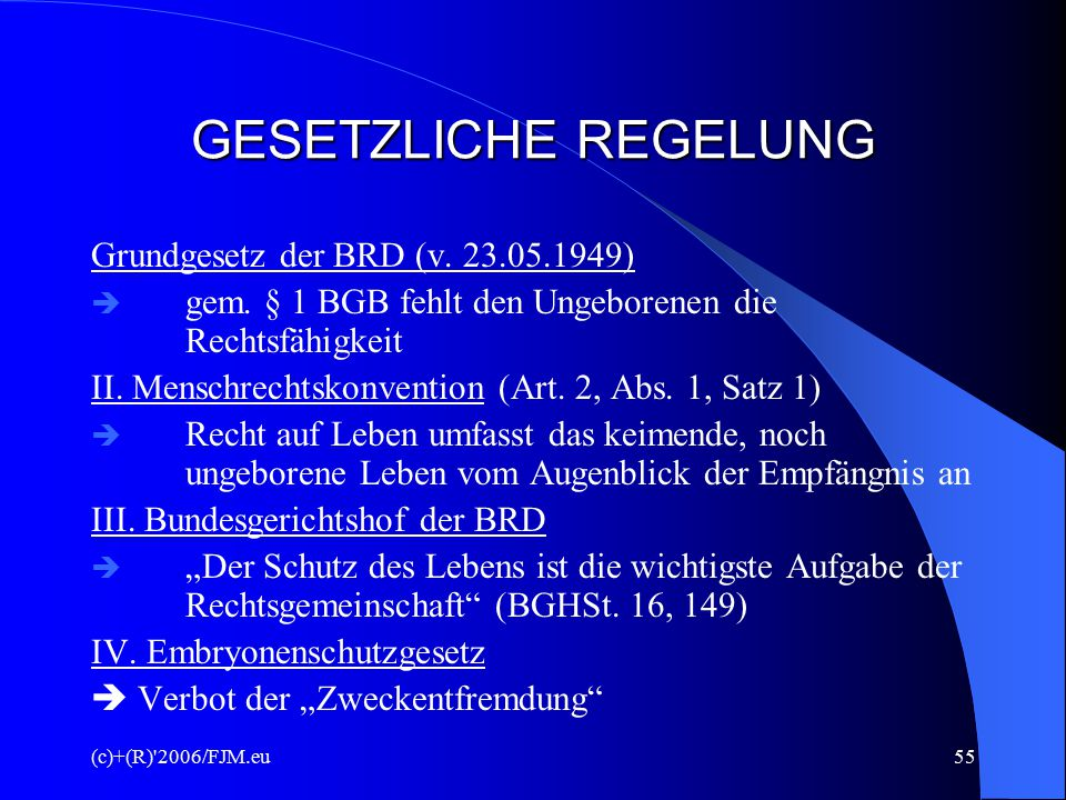 GESETZLICHE REGELUNG Grundgesetz der BRD (v. 23.05.1949)