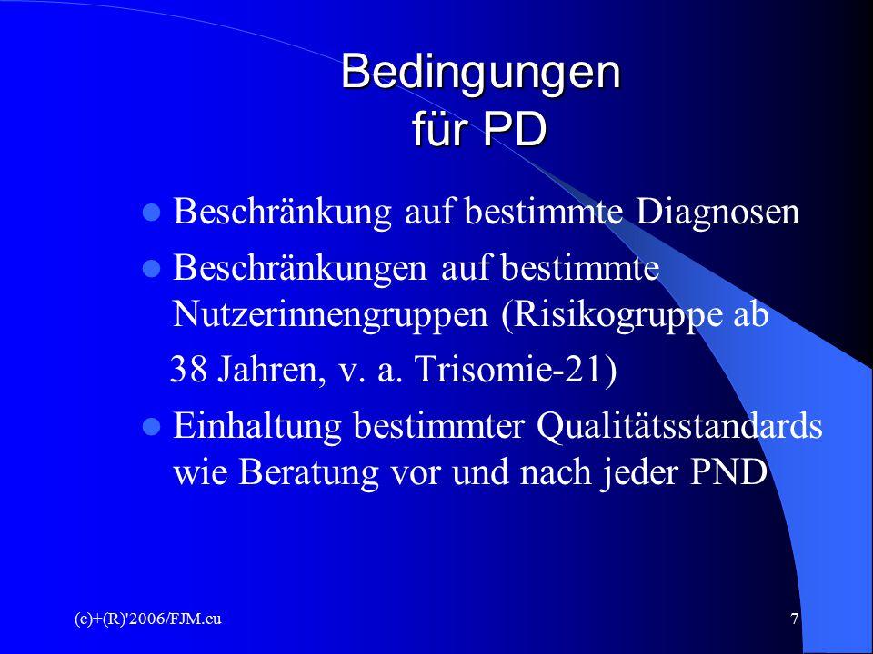 Bedingungen für PD Beschränkung auf bestimmte Diagnosen