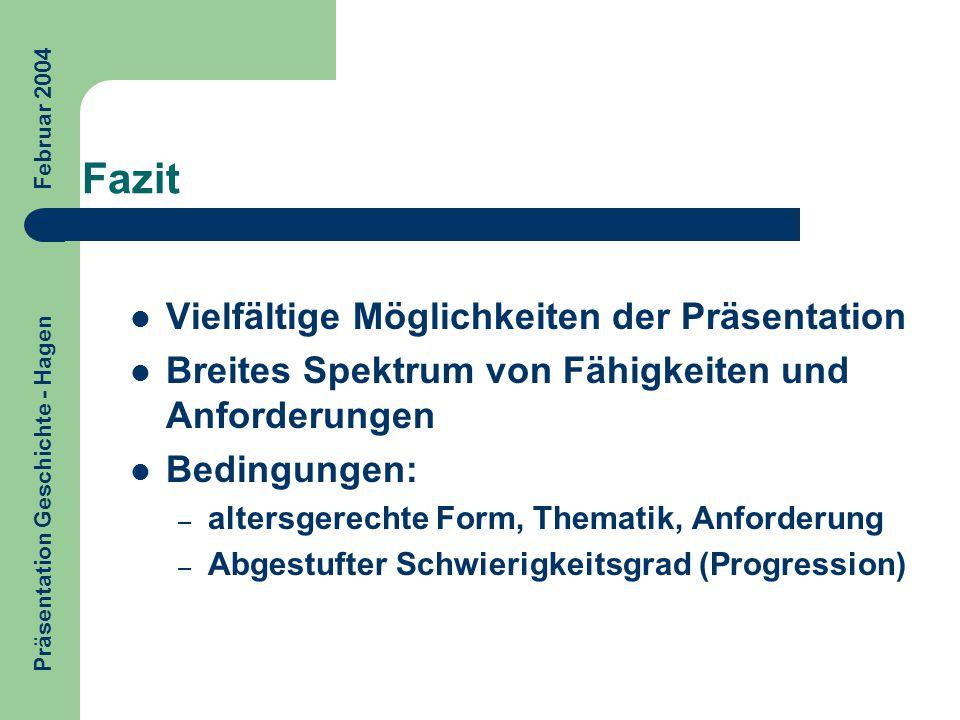 Präsentation Geschichte - Hagen Februar 2004
