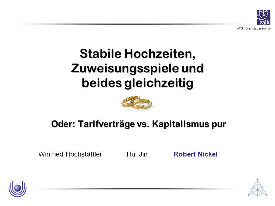 Stabile Hochzeiten, Zuweisungsspiele und beides gleichzeitig