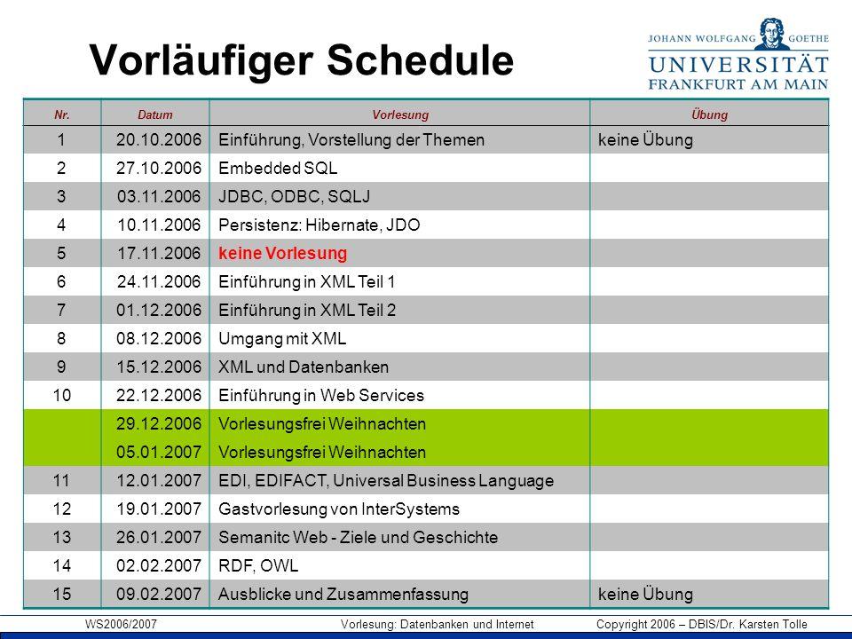 Vorläufiger Schedule 1 20.10.2006 Einführung, Vorstellung der Themen