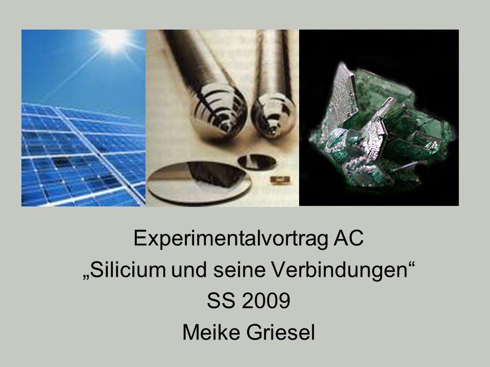 """Experimentalvortrag AC """"Silicium und seine Verbindungen SS 2009"""