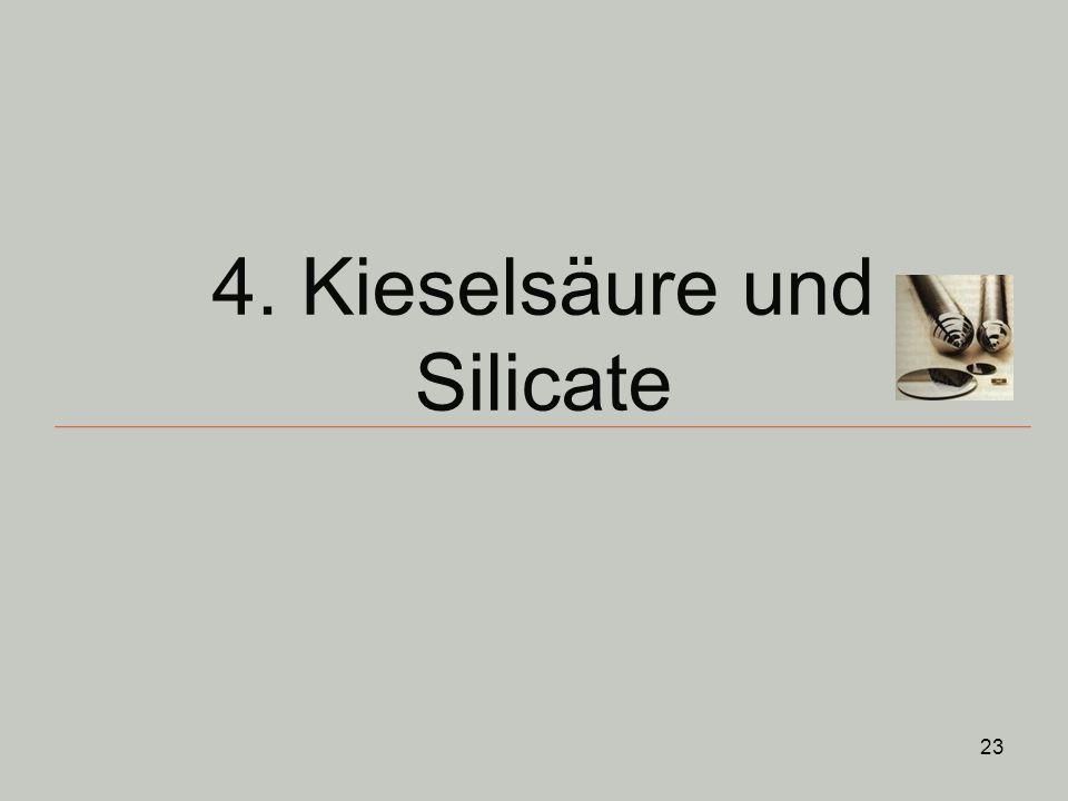 4. Kieselsäure und Silicate