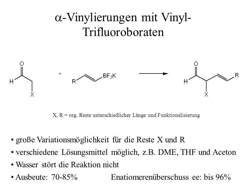 a-Vinylierungen mit Vinyl-Trifluoroboraten